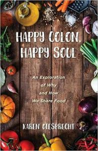 Book cover for Happy Colon, Happy Soul by Karen Giesbrecht.