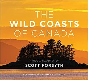 Book cover for The Wild Coasts of Canada by Scott Forsyth.